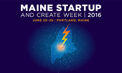 Maine Start-Up and Create Week 2016