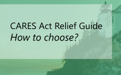 CARES Act Relief Available for Businesses: How to Choose?